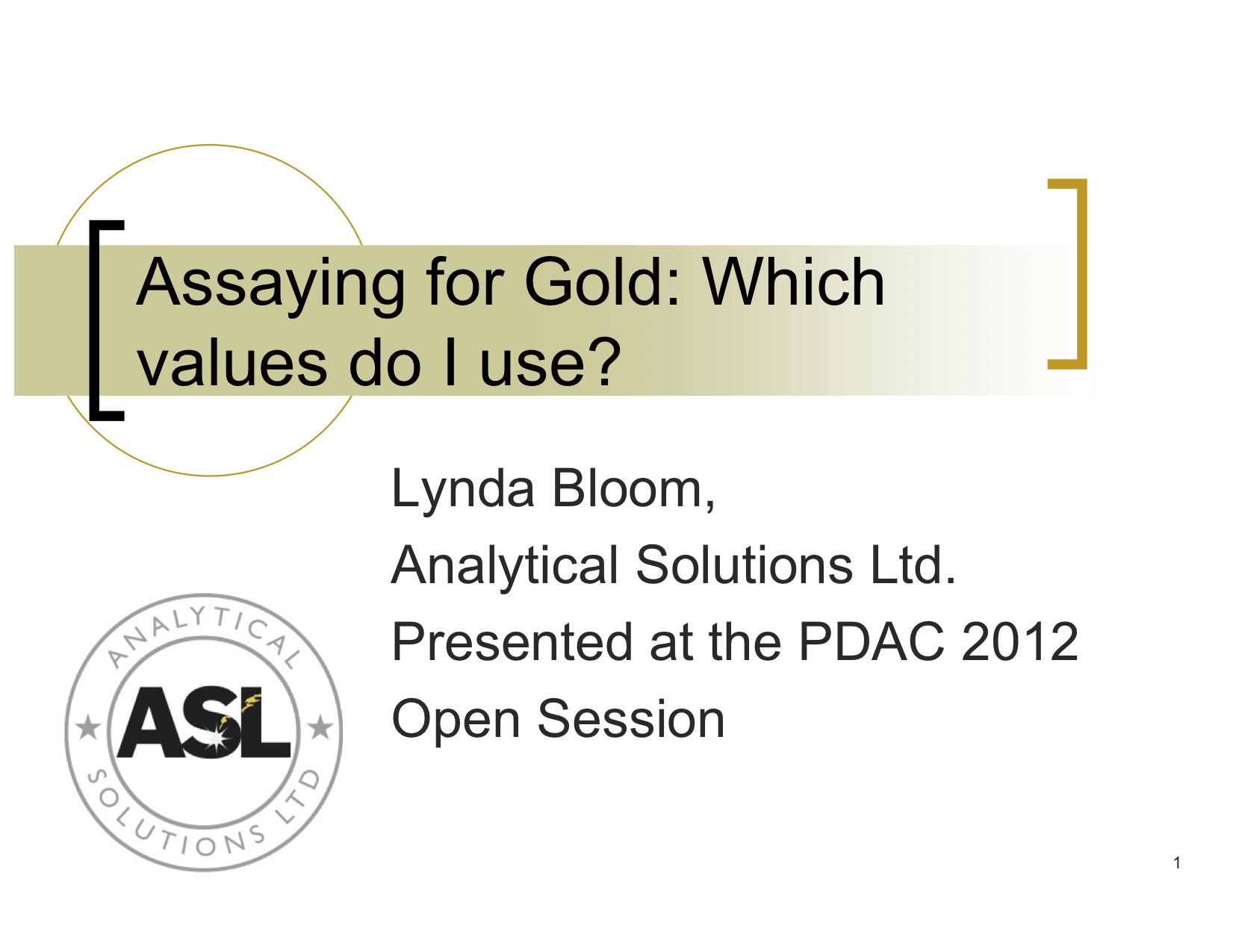 Bloom PDAC What Gold Value Do I Use 04 2012